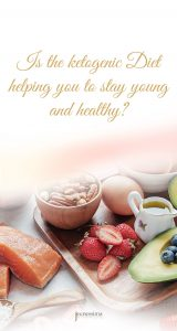 Is the ketogenic Diet helping you to stay young and healthy?