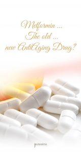 Metformin - The old ... new Anti-Aging Drug?
