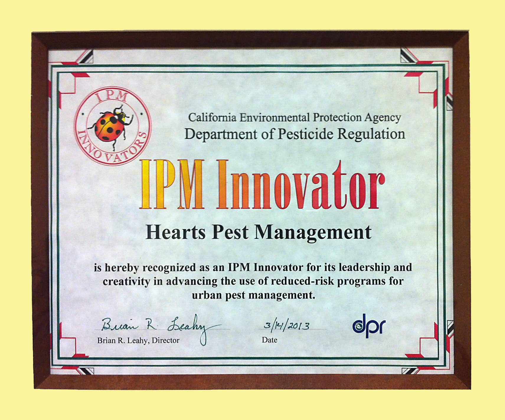 Hearts Pest Management is recognized by California's Environmental Protection Agency as an innovator in Integrated Pest Management.