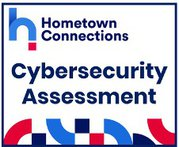 Hometown Connections Cybersecurity Assessment