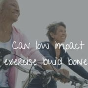 Can low impact exercise build bone?