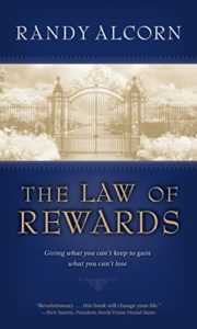 The Law of Rewards by Randy Alcorn | Follower of One
