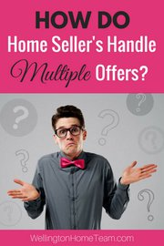 How do Home Sellers Handle Multiple Offers | Real Estate Question