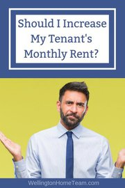 Should I Increase My Tenant's Monthly Rent?