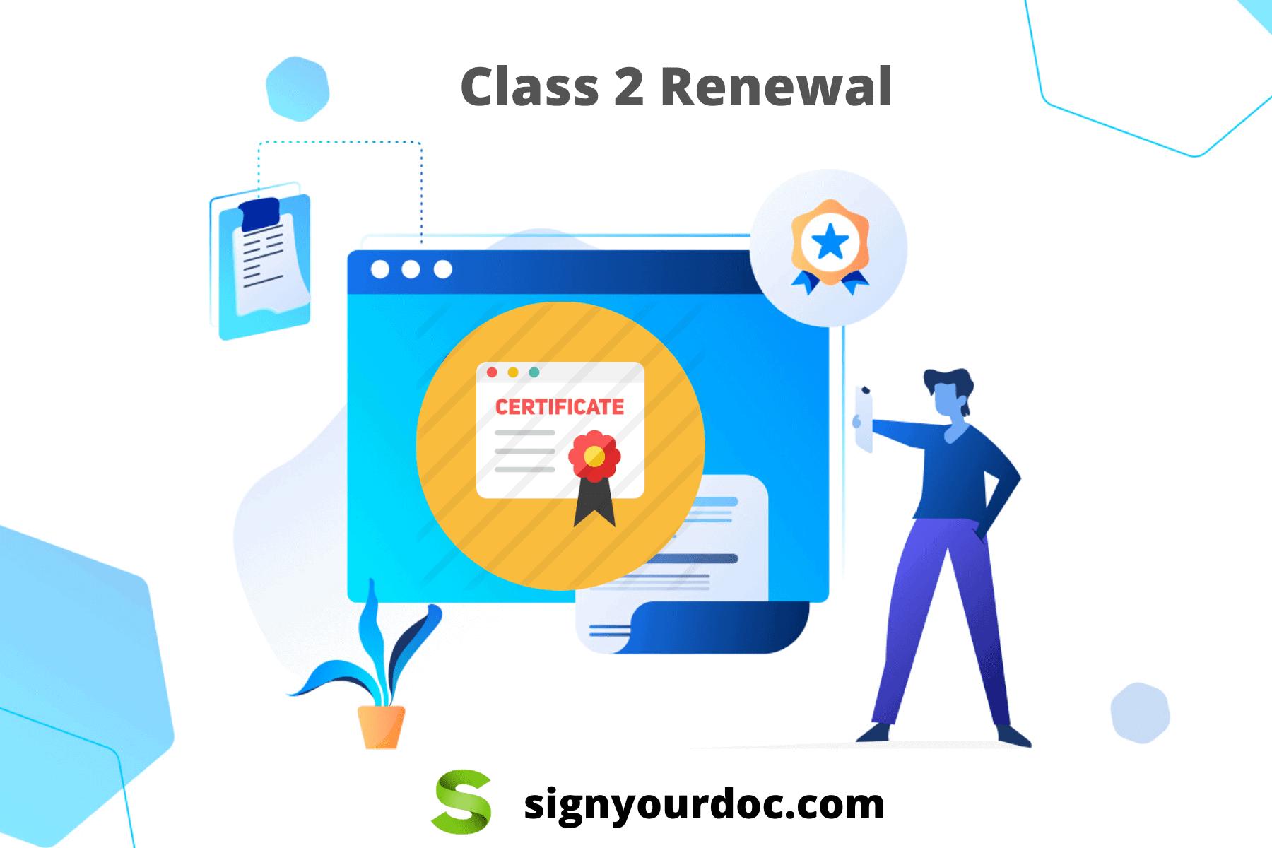 Class 2 Renewal Digital signature