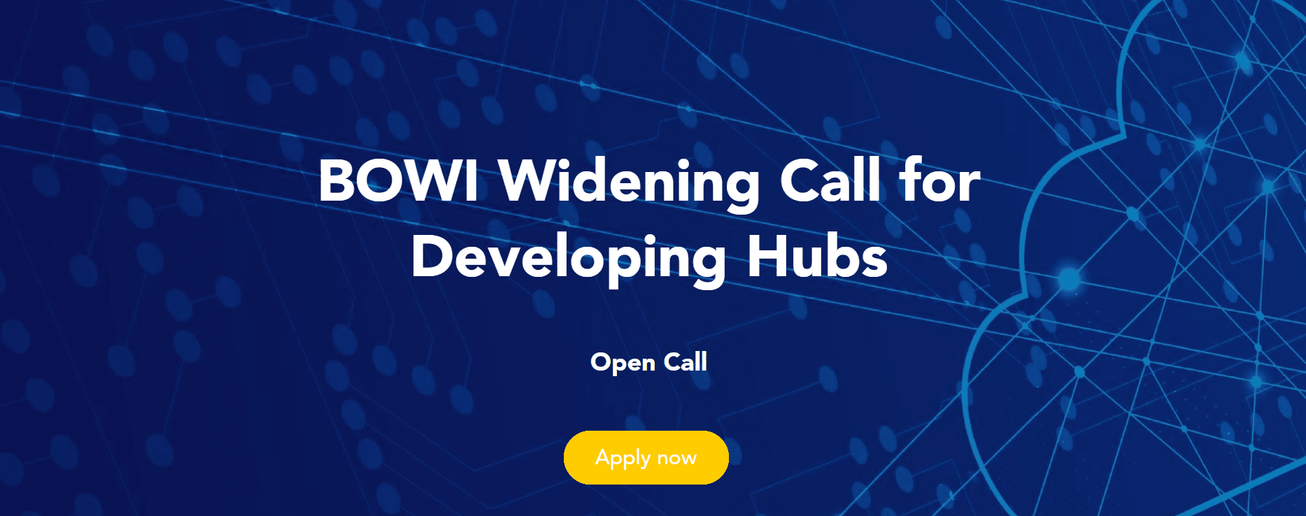 BOWI Widening Call for Developing Hubs