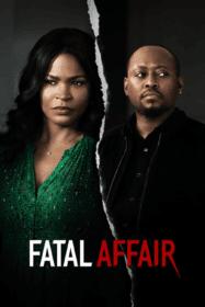 Fatal Affair พิศวาสอันตราย (2020)