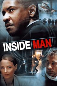 Inside Man ล้วงแผนปล้น คนในปริศนา (2006)