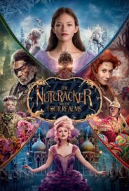 The Nutcracker and the Four Realms เดอะนัทแครกเกอร์กับสี่อาณาจักรมหัศจรรย์ (2018)