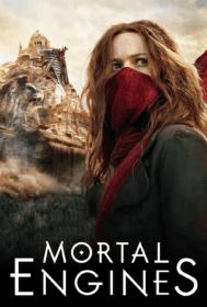 Mortal Engines สมรภูมิล่าเมือง: จักรกลมรณะ (2018)