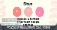 PPC Indonesia Terbaik Alternatif Google Adsense