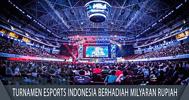 Turnamen Esports Indonesia Berhadiah Milyaran Rupiah