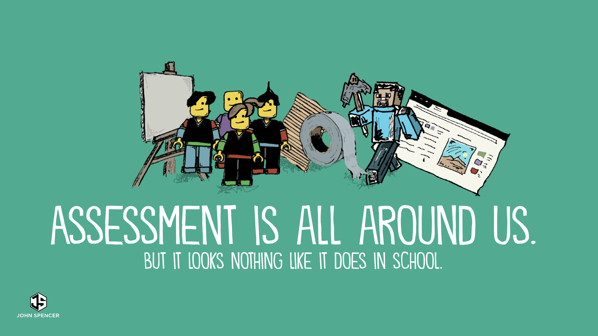 Assessment is all around us