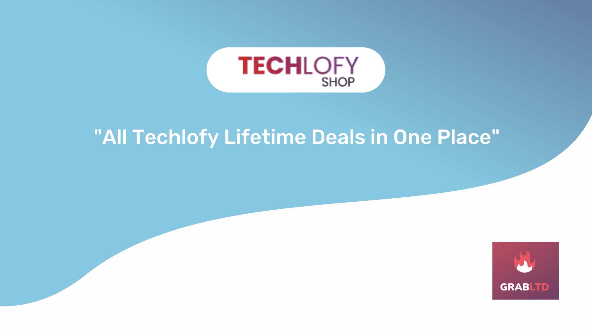 techlofy-lifetime-deals-grabltd