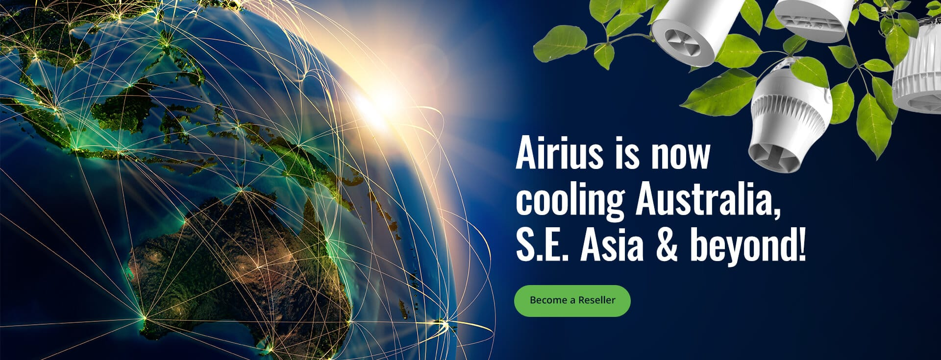 Airius is now cooling Australia, S.E. Asia and beyond!