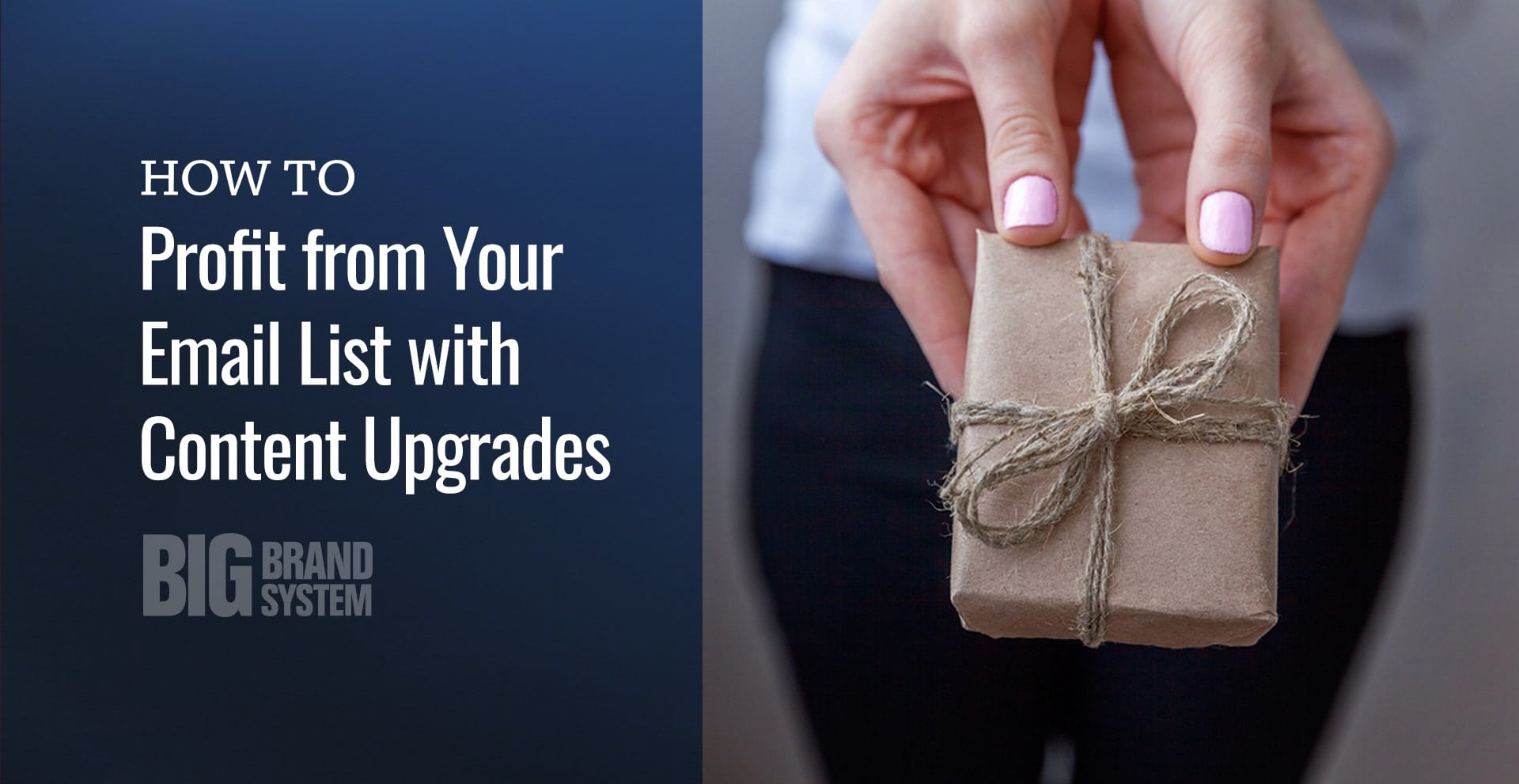 How to create content upgrades that grow your email list