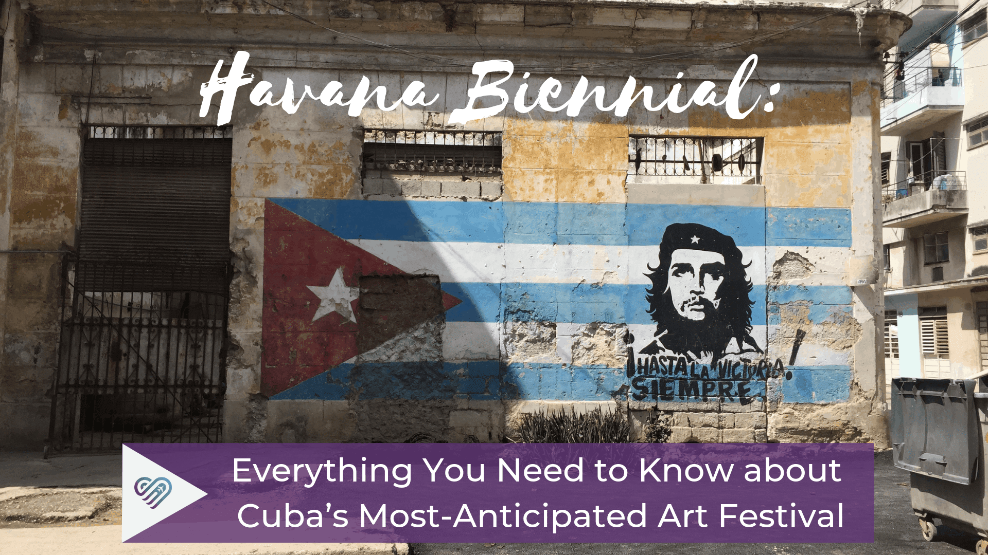 Havana Biennial: Everything You Need to Know about Cuba's Most-Anticipated Art Festival