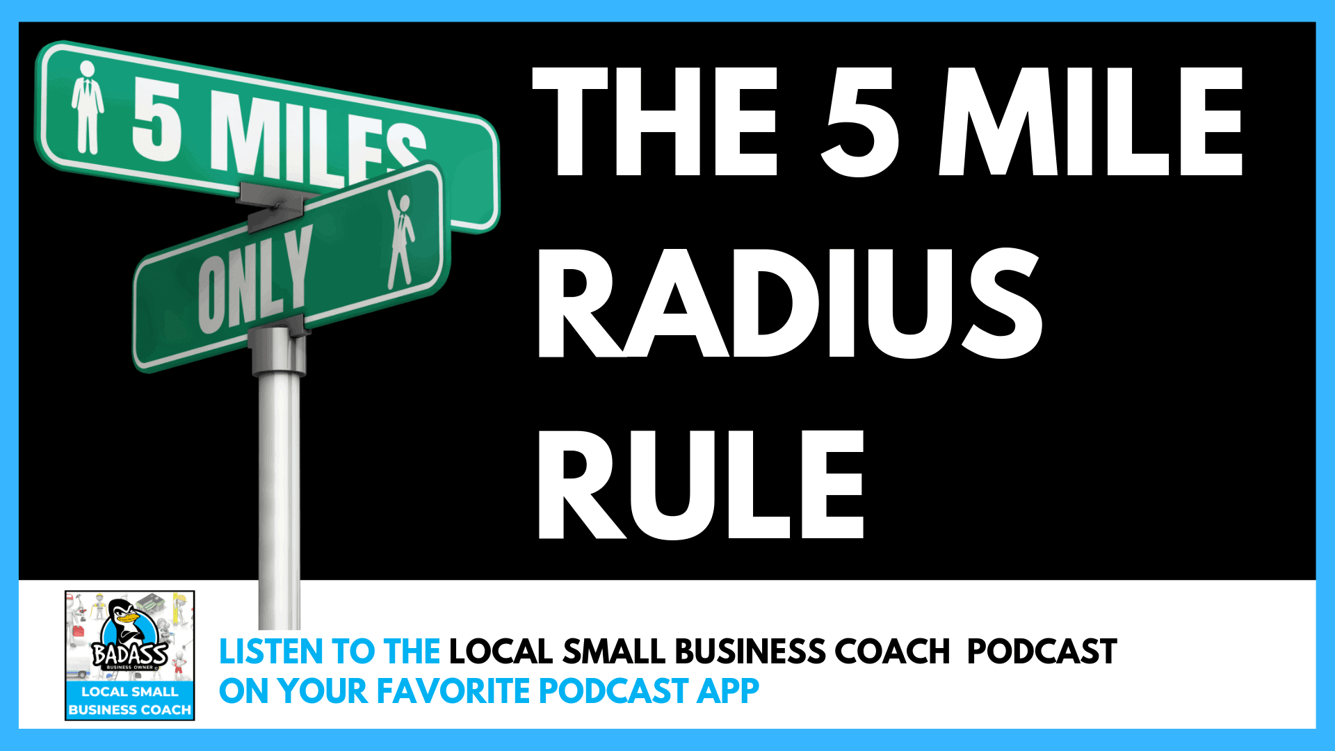 The 5 Mile Radius Rule for Your Local Business
