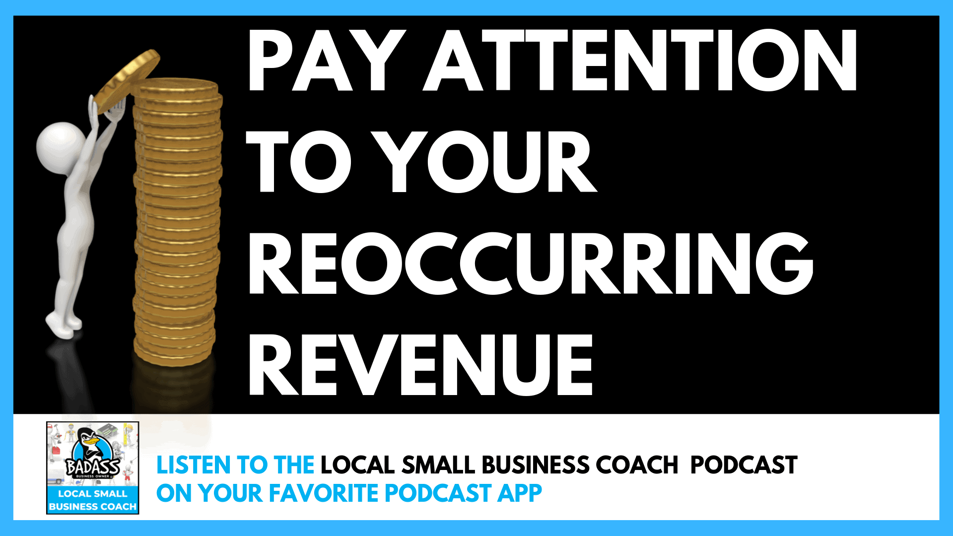 Pay Attention to Your Reoccurring Revenue