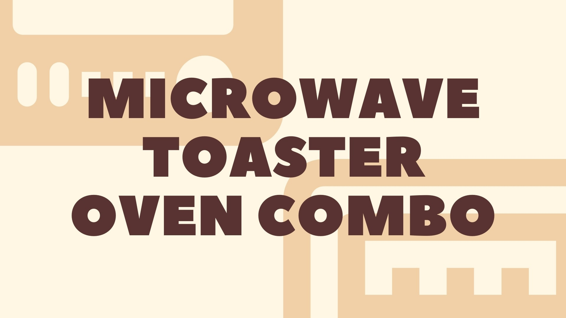 Featured Image for Best Microwave Toaster Oven Combo in 2020