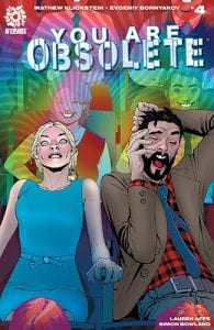 Review Komik You Are Obsolete #4 (Aftershock, 2019)
