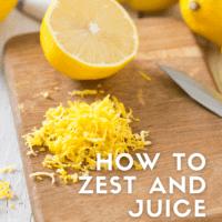 How to Zest and Juice Lemons bakeorbreak.com
