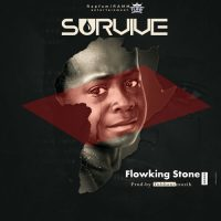 Ghanaian rapper Flowking Stone of Bradez fame feeds us with this Afrohighlife tune dubbed Survive. In times like this when the whole World is uncertain and panicking, this is the right song to listen on repeat. The song was produced by Tubhanimuzik. Enjoy, comment and Share. Thank You!