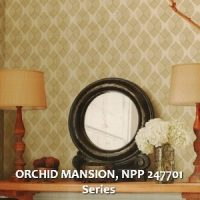 ORCHID MANSION, NPP 247701 Series