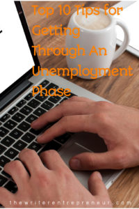 Top 10 tips for making it throug an unemployment phase