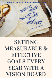 Setting Measurable and Effective Goals Every Year with a Vision Board