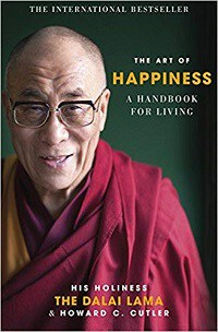 The Art of Happiness: A Handbook for Living - The Dalai Lama