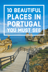 10 beautiful places to explore in Portugal
