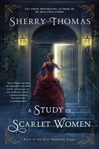 Cover of A Study in Scarlet Women by Sherry Thomas