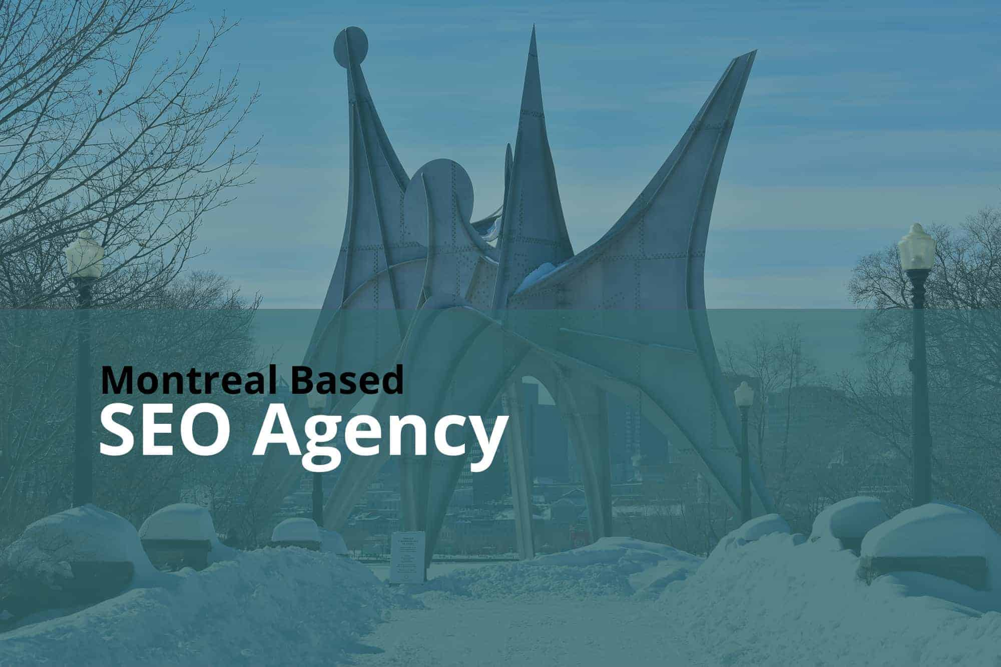 Montreal Based SEO Agency