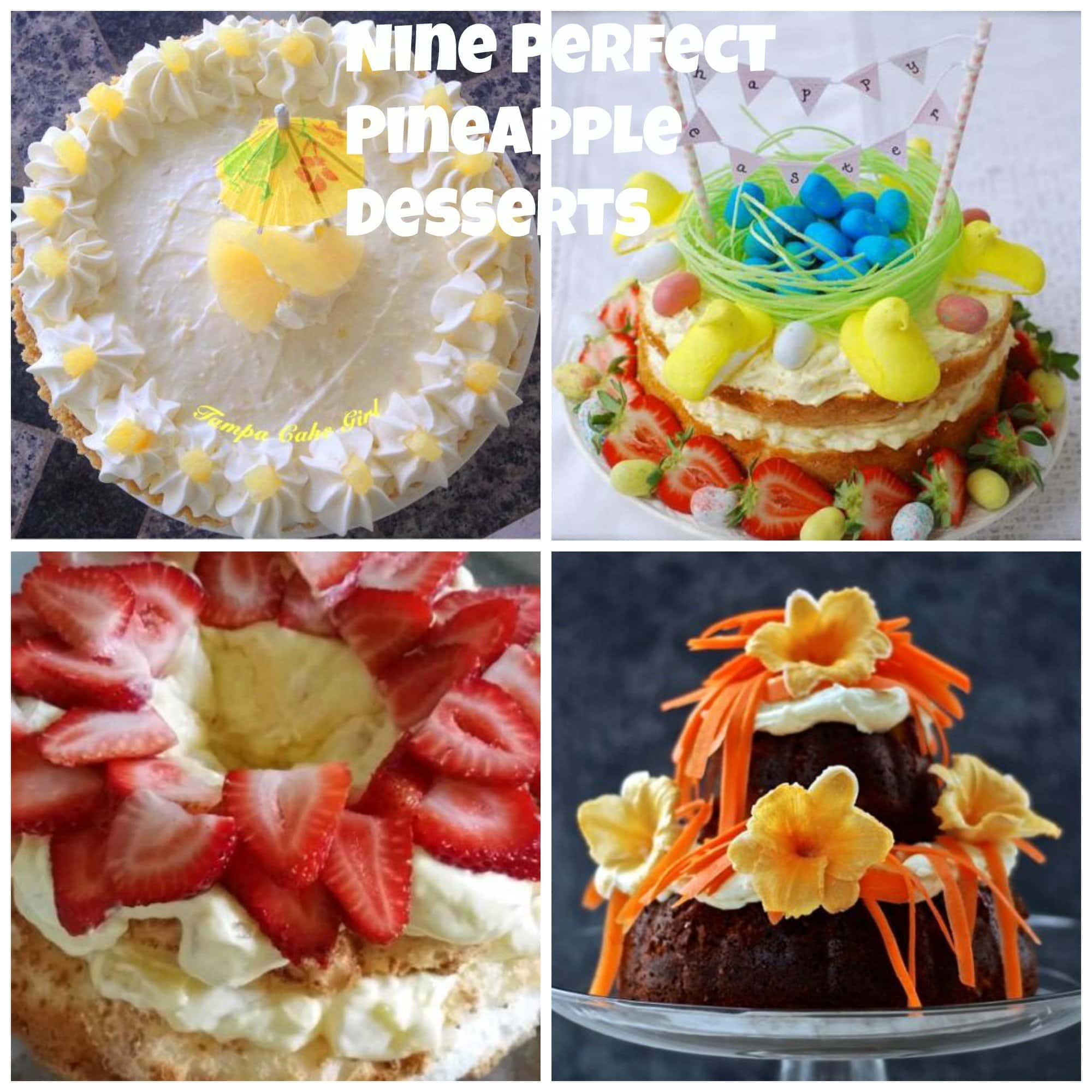 9 Perfect Pineapple Desserts!