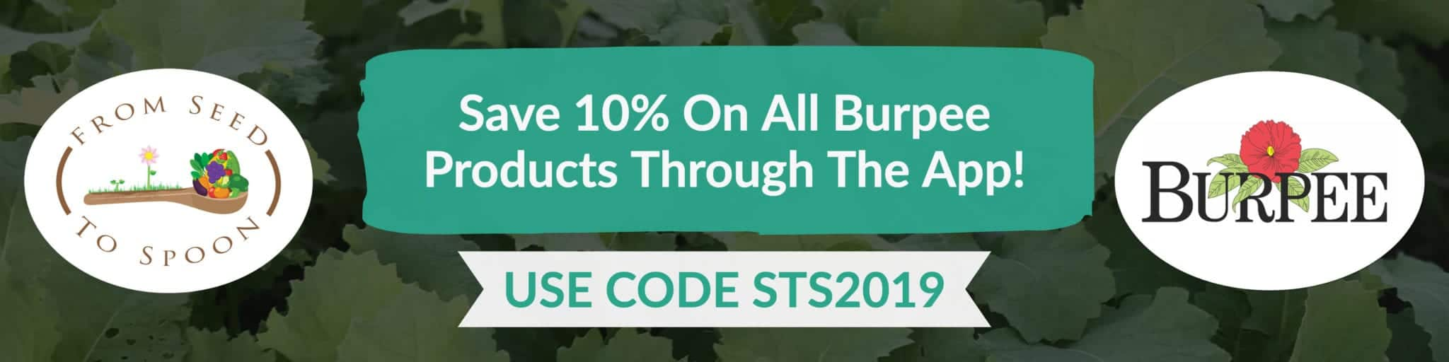 Save 10% on All Burpee Products with code STS2019