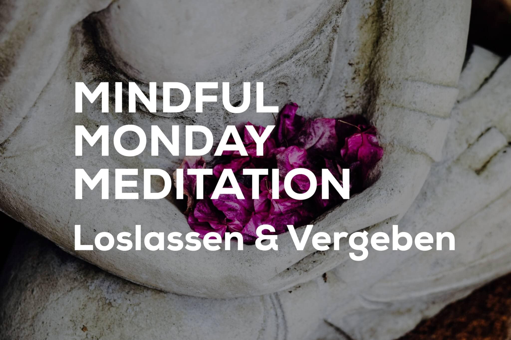 Vergebung Meditation Laura Seiler