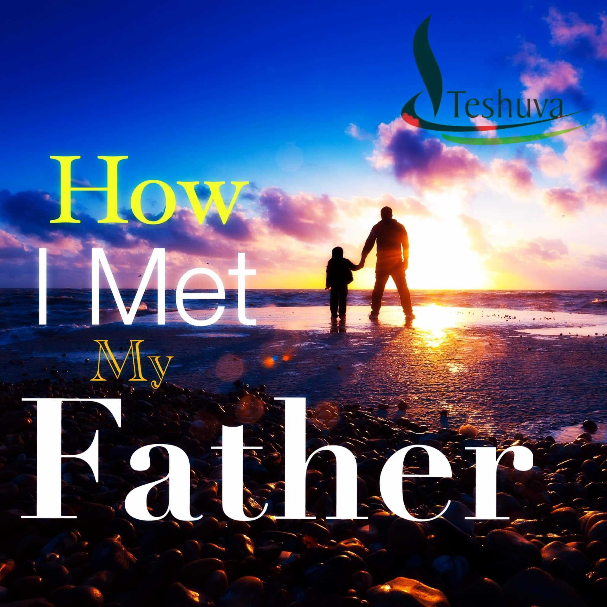 How I Met My Father.