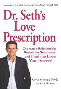 Dr. Seth's Love Prescription