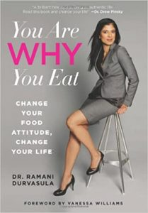 You Are Why You Eat by Dr. Ramani
