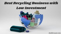 Best Recycling Business with Low Investment in Hindi