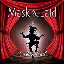 Mask a Laid - Curtain Call