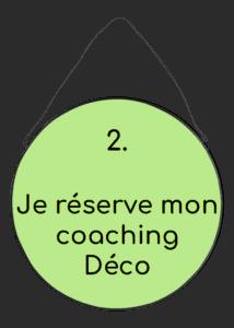 Je réserve mon coaching Déco