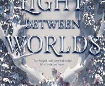 Review | The Light Between Worlds by Laura E. Weymouth