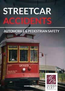 Streetcar Accidents: Automobile & Pedestrian Safety