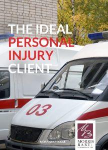 The Ideal Personal Injury Client