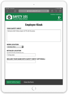 Use a tablet web browser to access the Safety 101 employee kiosk and share safety input and report observed hazards