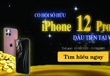 co-hoi-so-huu-iphone-12-pro-max-dau-tien-tai-viet-nam