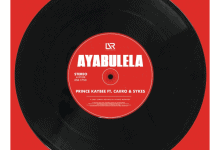 Photo of Prince Kaybee – Ayabulela ft. Caiiro, Sykes