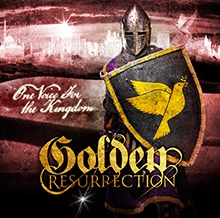 ONE VOICE FOR THE KINGDOM/GOLDEN RESURRECTION